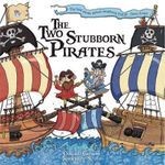 Two Stubborn Pirates - Oakley Graham