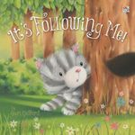 It's Following Me! - Sheri Radford