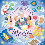 A Little Bit of Magic - Susan Bell Flavin