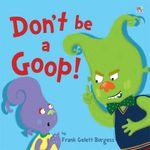 Don't be a Goop! - Frank Gelett Burgess