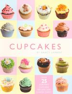 Cupcakes : Over 25 Scrummy Cupcake Recipes For Junior Chefs! - Nancy Lambert