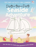 Dot to Dot Seaside Adventure : Join the dots to reveal a fun adventure at the seaside