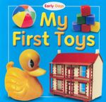 My First Toys : Early Days