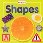 Shapes : Early Days