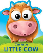 I'm Just a Little Cow - Top That Publishing