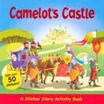 Camelots Castle : Sticker Story and Activity Book