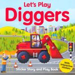 Let's Play Diggers : Sticker Story and Play Book