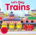 Let's Play Trains : Sticker Story and Play Book
