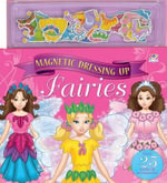 Magnetic Dressing Up Fairies - Top That Publishing