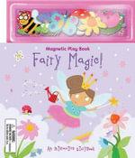 Fairy Magic! - Ellie Wharton