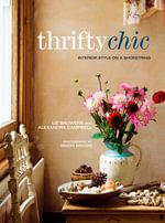 Thrifty Chic - Liz Bauwens