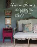 Annie Sloan's Room Recipes for Style and Color - Annie Sloan