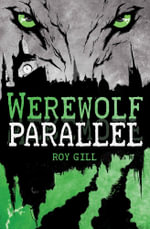 Werewolf Parallel - Roy Gill