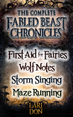 Complete Fabled Beasts Chronicles - Lari Don