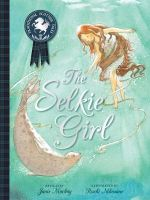 The Selkie Girl : Picture Kelpies: Traditional Scottish Tales - Janis Mackay