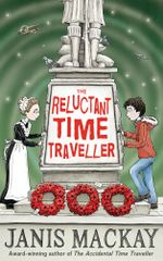 Reluctant Time Traveller - Janis Mackay