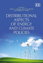Distributional Aspects of Energy and Climate Policies : Principles, Approaches and Methodologies for an Am...