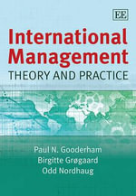 International Management : Theory and Practice - Paul N. Gooderham