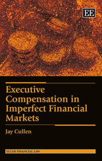 Executive Compensation in Imperfect Financial Markets - J. Cullen