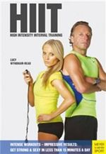 HIIT - High Intensity Interval Training : Intense Workouts - Impressive Results - Get Fit & Sexy with 20 Simple Workouts - Lucy Wyndham-Read