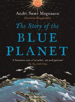 The Story of the Blue Planet - Andri Magnason