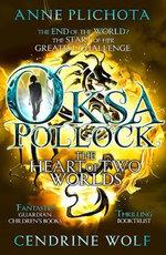 Oksa Pollock : The Heart of Two Worlds - Anne Plichota