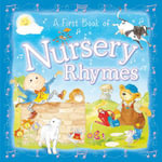 A First Book of Nursery Rhymes - Angela Hewitt