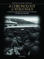 A Chronology of World War II : A Day-By-Day History of the Biggest Conflict of the 20th Century  - David Jordan