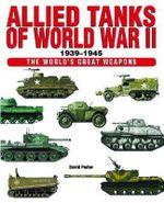 Allied Tanks of WWII - David Porter