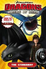 Dreamworks' Dragons: How to Train Your Dragon TV v.4 : Riders of Berk - Simon Furman