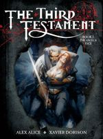 Third Testament: Bk.2 : The Angel's Face - Xavier Dorison