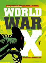World War X - Vol. 1 : Helius - Jerry Frissen