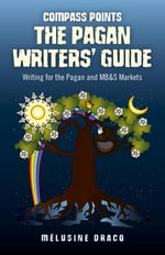 Compass Points: The Pagan Writers' Guide : Writing for the Pagan and MB&S Publications - Suzanne Ruthven
