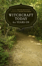 Witchcraft Today - 60 Years On - Trevor Greenfield