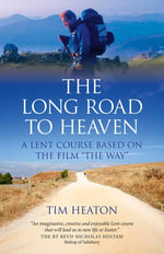 The Long Road to Heaven : A Lent Course Based on the Film