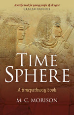 Time Sphere : A Timepathway Book - Murray C. Morison