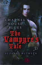 Charnel House Blues : The Vampyre's Tale - Suzanne Ruthven