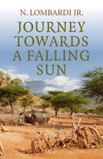 Journey Towards a Falling Sun - N., Jr. Lombardi