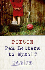 Poison Pen Letters to Myself - Romany Rivers