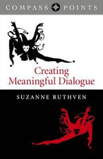 Compass Points : Creating Meaningful Dialogue - Suzanne Ruthven