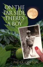 On the Far Side, There's a Boy - Paula Coston