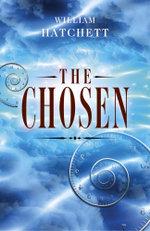 The Chosen - William Hatchett