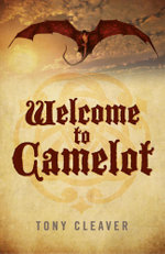 Welcome to Camelot - Tony Cleaver
