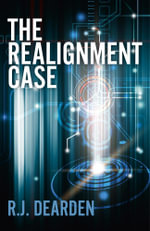 The Realignment Case - R. J. Dearden