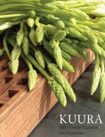 Kuura New Nordic Cuisine : Premium Edition - Sini Kiialainen