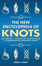 New Encyclopedia of Knots - Derek E. Avery