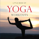 Little Book of Yoga - Michelle Brachet