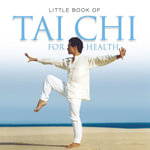 Little Book of Tai Chi - Michelle Brachet