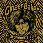 A Drummer's Tale - Ginger Baker