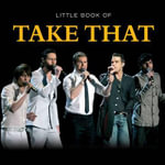 Little Book of Take That - Pat Morgan
